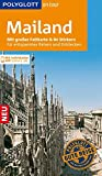 POLYGLOTT on tour Reiseführer Mailand: Mit großer Faltkarte, 80 Stickern und individueller App