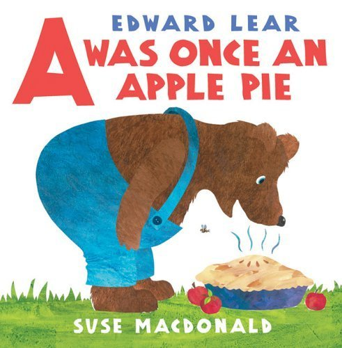 A Was Once An Apple Pie Hardcover – September 1, 2005