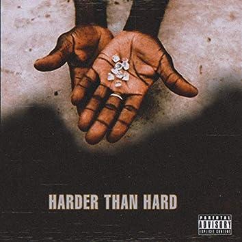 Harder Than Hard (feat. Tonyhbk)