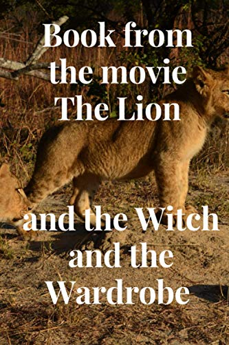 Book from the movie The Lion and the Witch and the Wardrobe :: The Lion and the Witch book and wardrobe 100 page 9*6 in paperback god book journals magazine