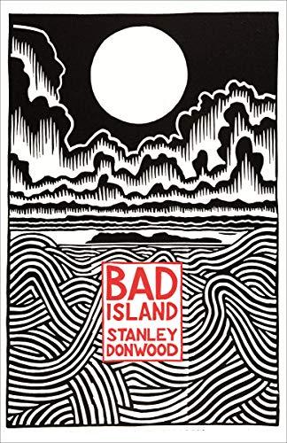 Bad Island (English Edition)