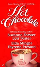 Hot Chocolate by Suzanne Forster (1999-02-01)
