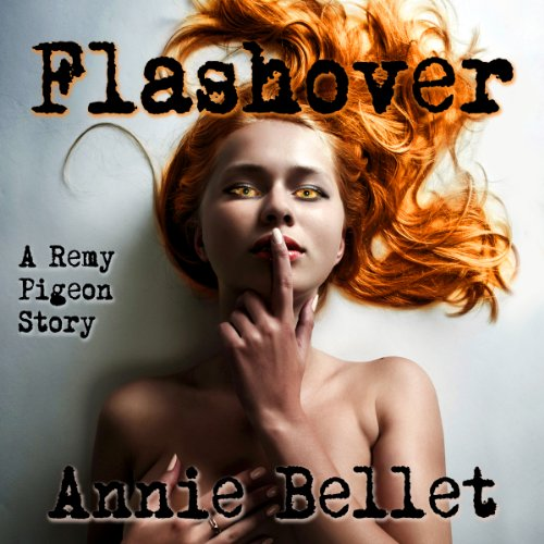 Flashover Audiobook By Annie Bellet cover art