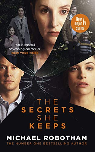 The Secrets She Keeps: Now a major TV series starring Laura Carmichael (English Edition)