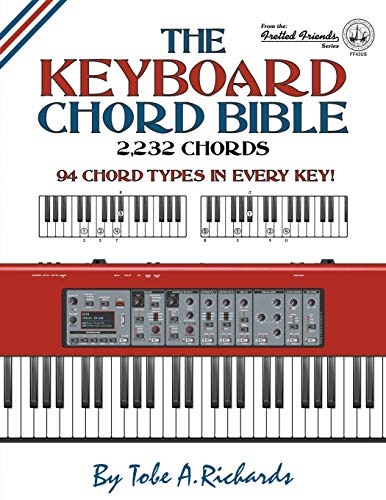 The Keyboard Chord Bible: 2,232 Chords (Fretted Friends)