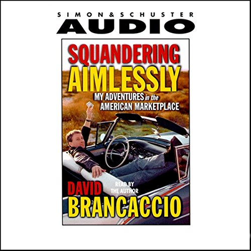 Squandering Aimlessly audiobook cover art