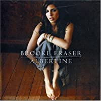 Albertine by Brooke Fraser (2006-12-03)