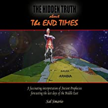 The Hidden Truth about the End Times
