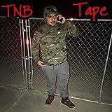 TNB Tape [Explicit]