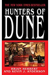 Hunters of Dune (Dune Sequels Book 1) Kindle Edition