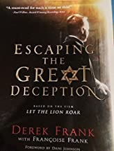 Escaping the Great Deception