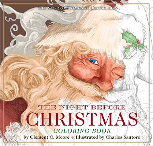 The Night Before Christmas Coloring Book: The Classic Edition, The New York Times Bestseller (Christmas Activities, Gifts for Kids, Family Traditions, ... for Kids, Christmas Books, Childrens Story)