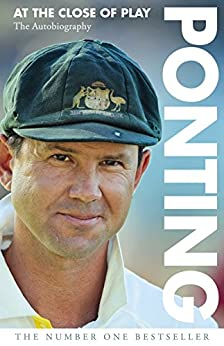 Ponting: At the Close of Play by [Ricky Ponting]