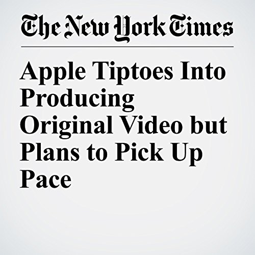 Apple Tiptoes Into Producing Original Video but Plans to Pick Up Pace copertina