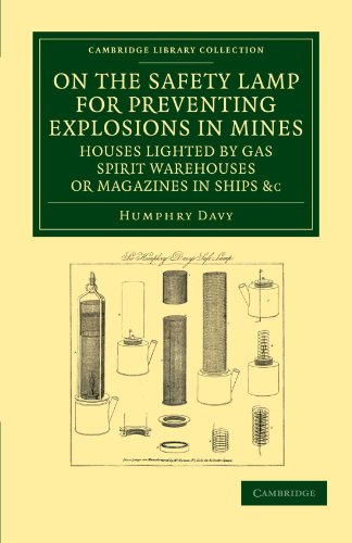 On the Safety Lamp for Preventing Explosions in Mines, Houses Lighted by...