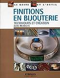 Finitions en bijouterie :  Techniques et création