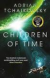 Children of Time: Winner of the 2016 Arthur C. Clarke Award (The Children of Time Novels, Band 1)