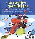 Lire avec les images - La Sorcière Sorciflette Dès 4 ans