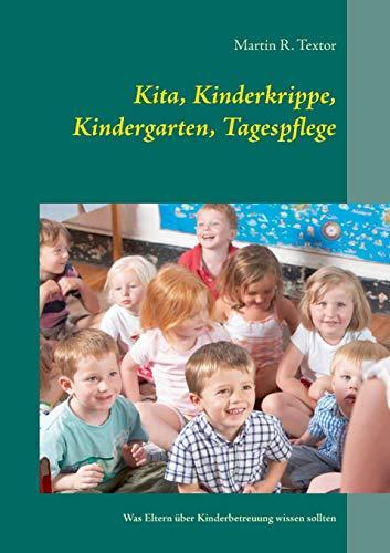 Kita, Kinderkrippe, Kindergarten, Tagespflege: Was Eltern über Kinderbetreuung wissen sollten