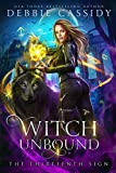 Witch Unbound (The Thirteenth Sign Book 4) (Kindle Edition)