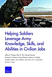 Helping Soldiers Leverage Army Knowledge, Skills, and Abilities in Civilian Jobs (English Edition)