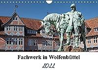 Fachwerk in Wolfenbuettel (Wandkalender 2022 DIN A4 quer): Die Stadt Wolfenbuettel liegt an der Oker, in Niedersachsen, suedlich von Braunschweig. (Geburtstagskalender, 14 Seiten )