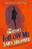 The Amateurs 2. Follow Me