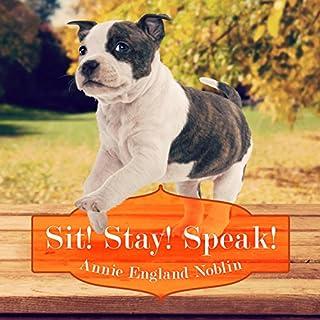 Sit! Stay! Speak! cover art