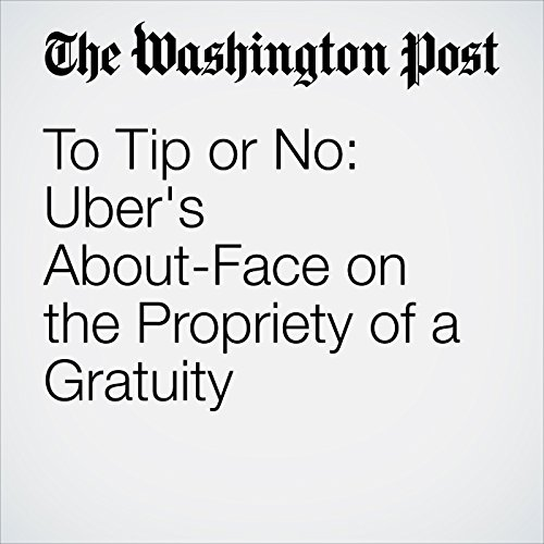 To Tip or No: Uber's About-Face on the Propriety of a Gratuity copertina