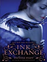 Ink Exchange (Wicked Lovely Book 2)