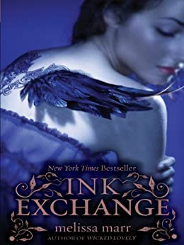 Ink Exchange (Wicked Lovely Book 2) by [Melissa Marr]