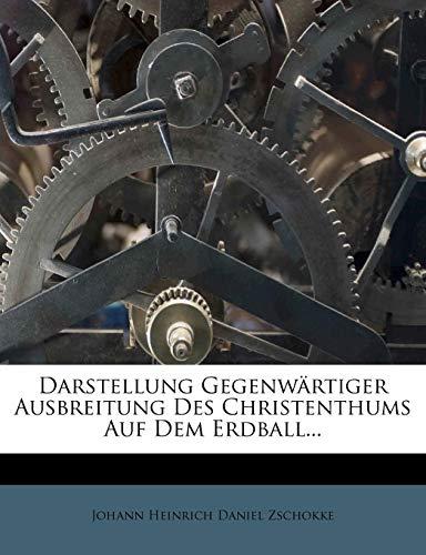 Johann Heinrich Daniel Zschokke: Darstellung gegenwärtiger A
