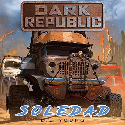 Soledad: Dark Republic cover art