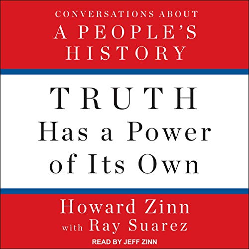 Truth Has a Power of Its Own audiobook cover art