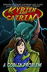 Kyrien And Catrin - A Goblin Problem