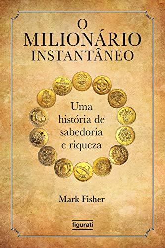 Amazon Com Br Ebooks Kindle O Milionario Instantaneo Uma