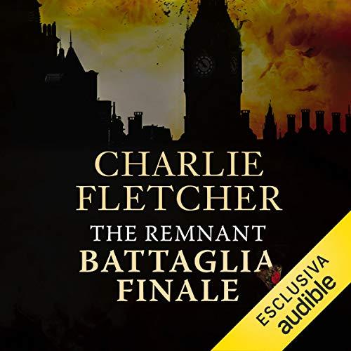 The Remnant. Battaglia finale copertina