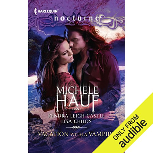 Vacation with a Vampire     Stay, Vivi and the Vampire, and Island Vacation              By:                                                                                                                                 Michele Hauf,                                                                                        Kendra Leigh Castle,                                                                                        Lisa Childs                               Narrated by:                                                                                                                                 Ginger Cornish,                                                                                        Chloe Malone,                                                                                        Chelsea Hatfield                      Length: 8 hrs and 27 mins     24 ratings     Overall 4.1