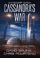 Cassandra's War (Syncorp Saga)