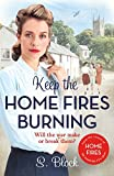 Keep the Home Fires Burning: A heartwarming wartime saga: Volumes 1-4 (Keep the Home Fires Burning series)