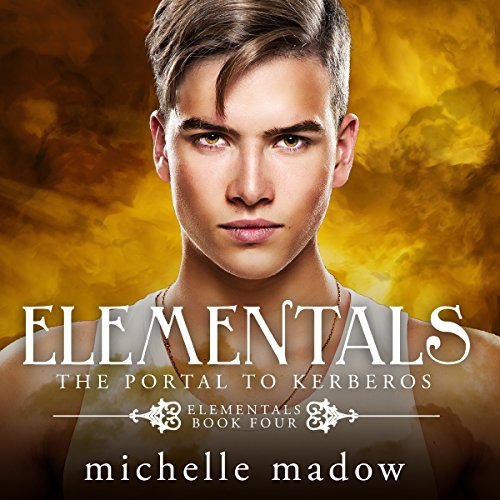 Elementals 4: The Portal to Kerberos audiobook cover art