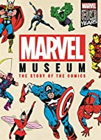 Marvel Museum: The Story of the Comics (Marvel Comics)