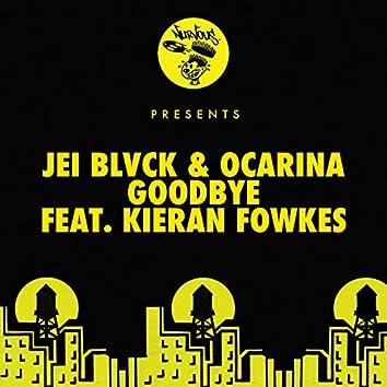 Goodbye (feat. Kieran Fowkes)