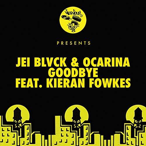 JEI BLVCK & Ocarina feat. Kieran Fowkes