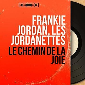 Le chemin de la joie (feat. Eddie Vartan et son orchestre) [Mono Version]