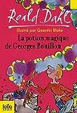 La Potion Magique De Georges Bouillon (Folio Junior) (French Edition) by Roald Dahl(2007-06-01) - Gallimard - 01/01/2007