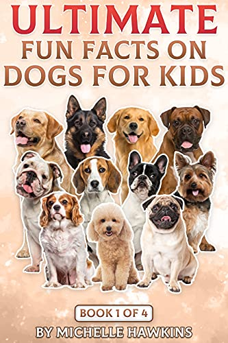 Ultimate Fun Facts on Dogs for Kids: Book 1 of 4. This ebook combines 1 to 11 of the previous Fun Facts on Dogs for Kids into one handy ebook