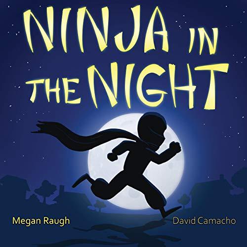 Ninja in the Night (The Ninjas)
