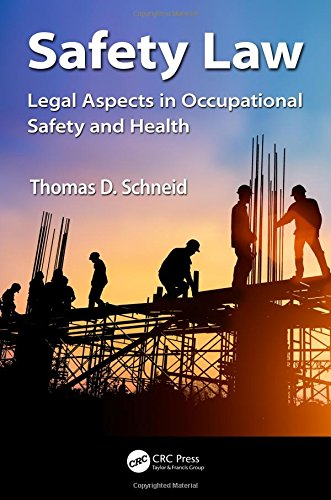 Compare Textbook Prices for Safety Law: Legal Aspects in Occupational Safety and Health Occupational Safety & Health Guide Series 1 Edition ISBN 9780815354963 by Schneid, Thomas D.