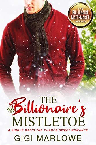 The Billionaire's Mistletoe by Gigi Marlowe ebook deal